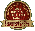 Hospitality Tourism, 2011 Business Excellence Award, Business of the Year, Vancouver Island